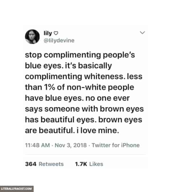 Damn White People And Their Racist Blue Eyes