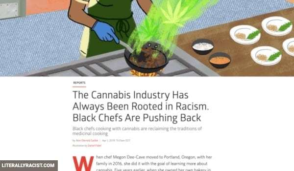 Damn White People And Their Racist Cannabis Edibles