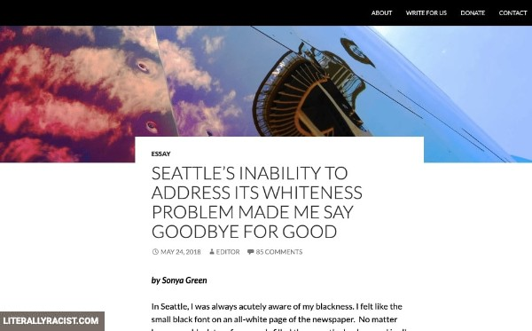 Damn White People And Their Racist City Of Seattle
