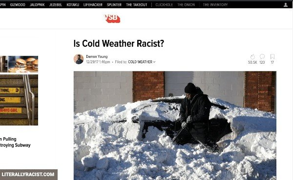 Damn White People And Their Racist Cold Weather