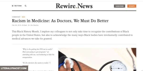 Damn White People And Their Racist Doctors and Medicine