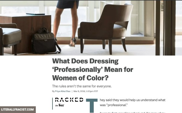 Damn White People And Their Racist Dressing Professionally For Work