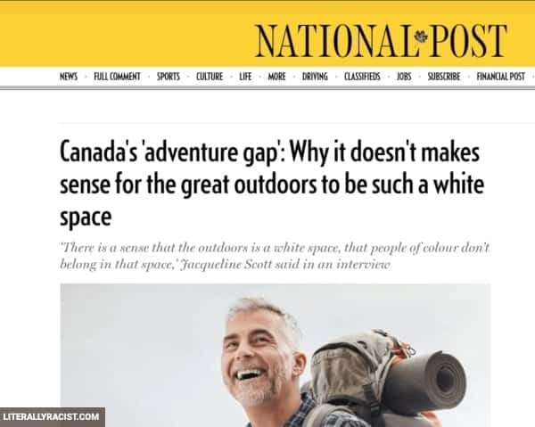 Damn White People And Their Racist Going Outdoors