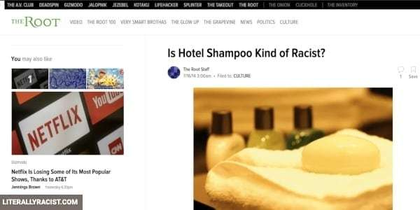 Damn White People And Their Racist Hotel Shampoo