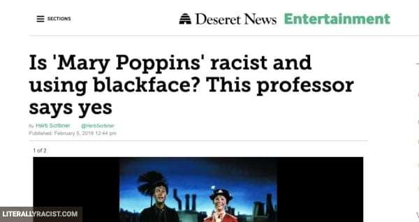 Damn White People And Their Racist Mary Poppins Movie