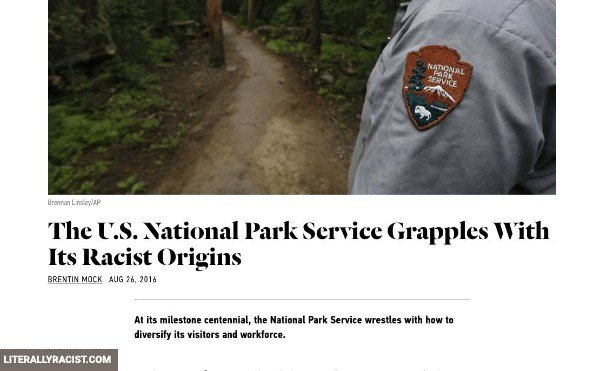 Damn White People And Their Racist National Park Service