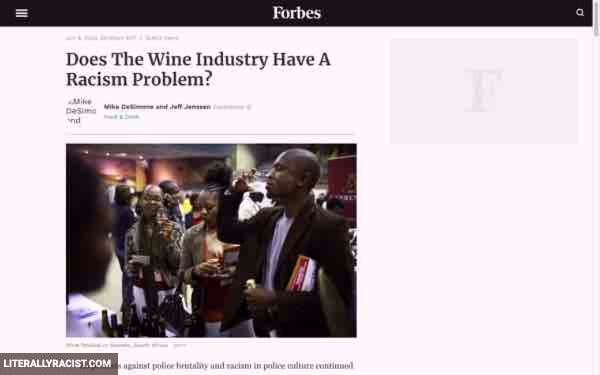 Damn White People And Their Racist Wine Industry