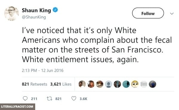 Damn White People And Their Racist Way of Not Wanting The Streets Covered In Fecal Matter